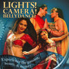 CD Lights! Camera! Bellydance!
